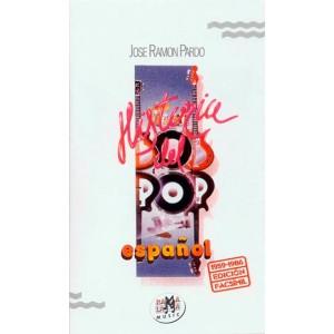 HISTORIA DEL POP ESPAÑOL (1958-1986) ( RF-299 )