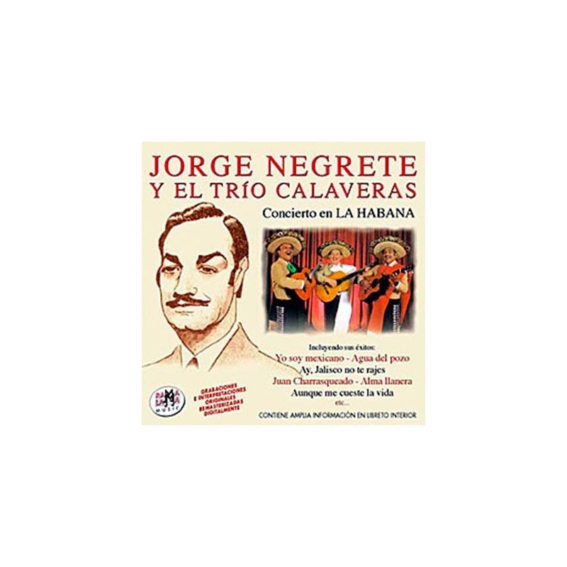 NEGRETE, JORGE Y EL TRÍO CALAVERAS ( RM–52992 )