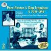 PACO PASTOR & DON FRANCISCO Y JOSÉ LUIS ( RO-53402 )