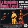 ROMÁNTICA BANDA LOCAL, LA  ( RO 52262 )