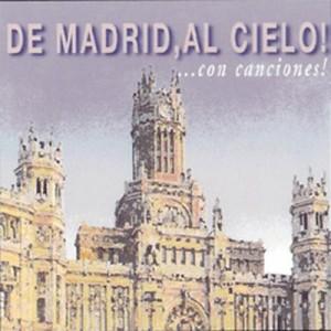 VARIOS - DE MADRID AL CIELO... CON CANCIONES ( RQ 52462 )