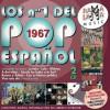 VARIOS - LOS NÚMEROS 1 DEL POP ESPAÑOL 1967 ( RO-53632 )
