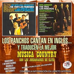 LOS PANCHOS CANTAN EN INGLÉS… Y TRADUCEN LA MEJOR MÚSICA COUNTRY.  ( RM 54812 )