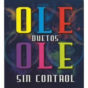 OLÉ OLÉ - SIN CONTROL - DUETOS ( RM 55732 )