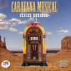 VARIOS - CARAVANA MUSICAL vol. 4 ( RO 55572 )