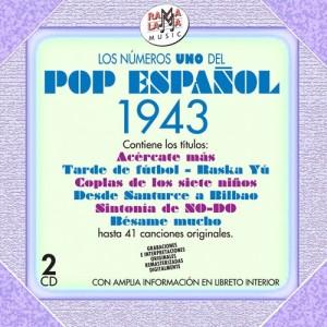 VARIOS - LOS NÚMEROS 1 DEL POP ESPAÑOL 1943  ( RO 55302 )