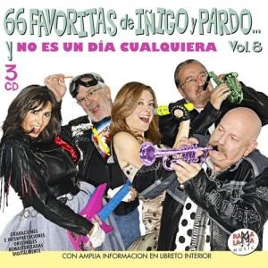 """VARIOS - LAS 66 FAVORITAS DE IÑIGO Y PARDO VOL. 08… Y """"NO ES UN DÍA CUALQUIERA"""" ( RQ 55062 )"""