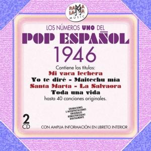 VARIOS - LOS NÚMEROS 1 DEL POP ESPAÑOL 1946  ( RO 55772 )