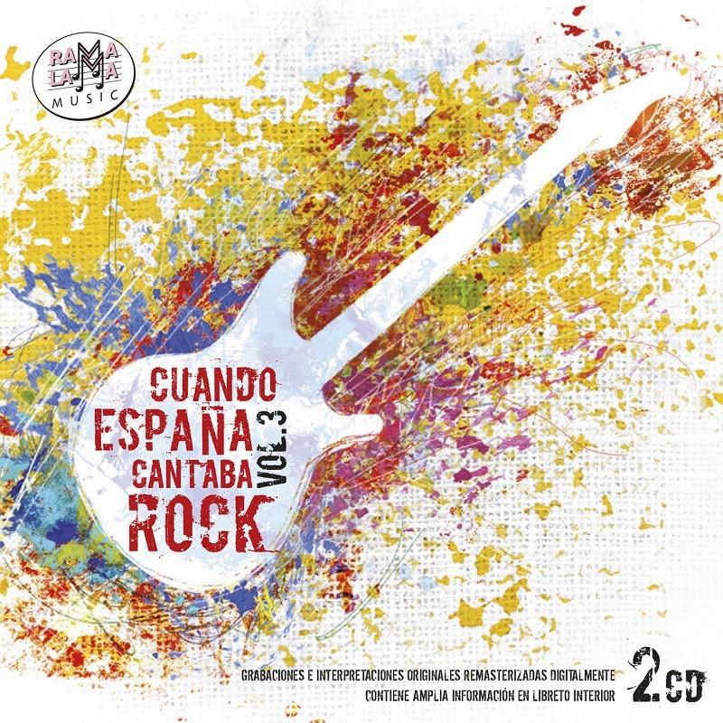 VARIOS - CUANDO ESPAÑA CANTABA ROCK VOL. 3