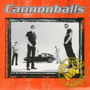 Cannonballs ‎– Rock Racing...