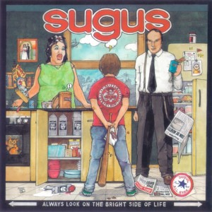 Sugus ‎– Always Look On The...