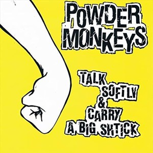 The Powder Monkeys ‎– Talk...
