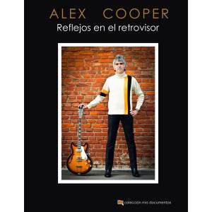 Alex Cooper: Reflejos en el retrovisor