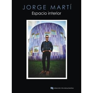 Jorge Martí: Espacio interior