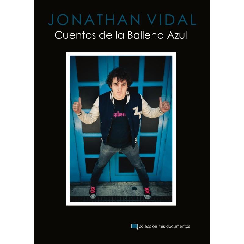 Jonathan Vidal: Cuentos de la Ballena Azul