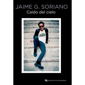 Jaime G. Soriano: Caído del...
