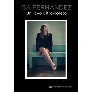 Isa Fernández: Un rayo ultravioleta