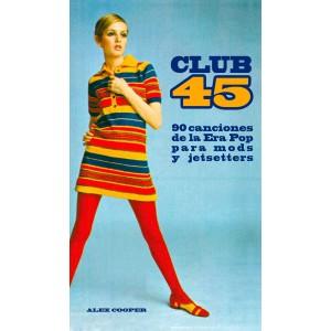 Alex Cooper: Club 45