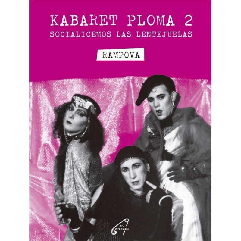Kabaret Ploma 2. Socialicemos las lentejuelas - Rampova