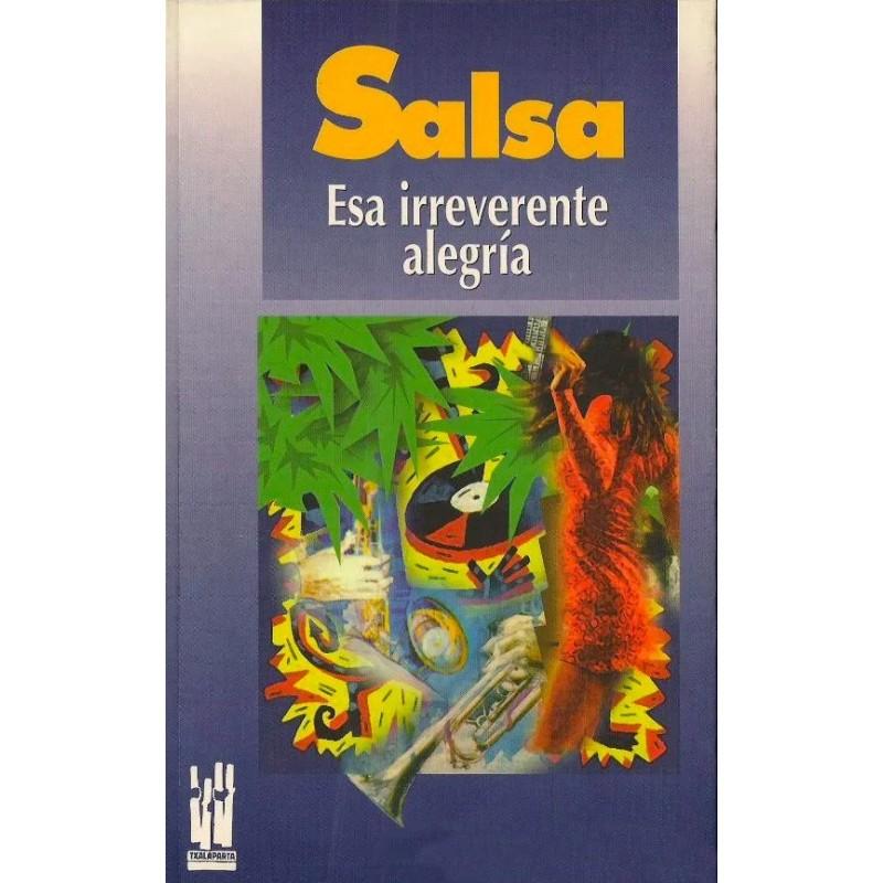 SALSA. Esa irreverente alegría, de Hernando Calvo Opina