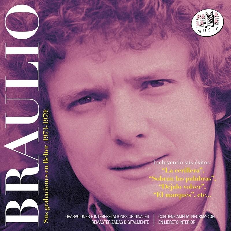 Braulio - Sus grabaciones en Belter 1973-1979