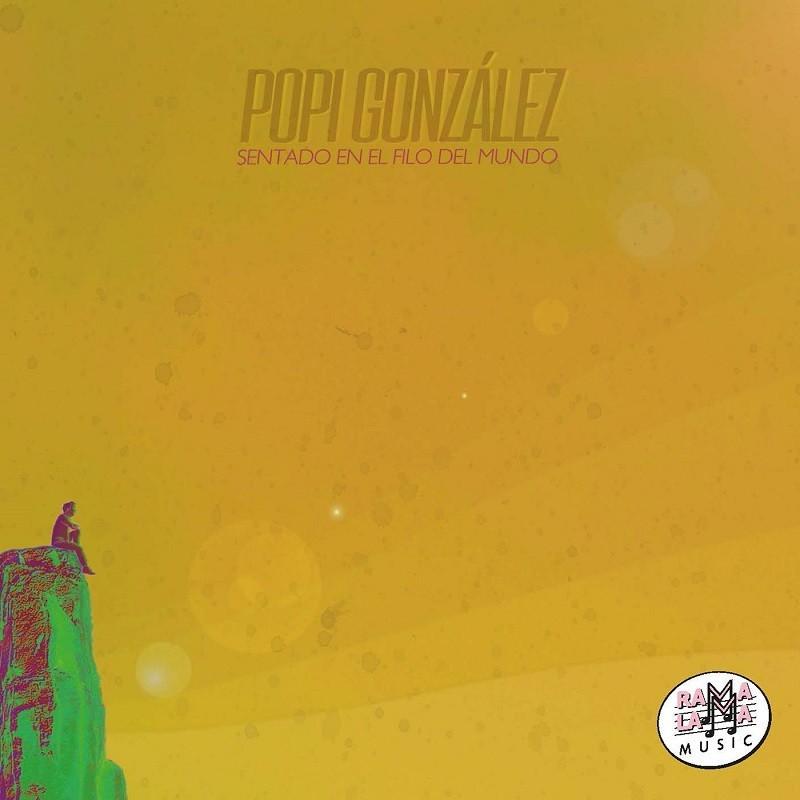 Popi González - Sentado al filo del mundo